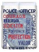 Police Inspirational 1 Duvet Cover