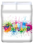 Portland Oregon Skyline Paint Splatter Text Illustration Duvet Cover