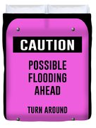 Possible Flooding Ahead Duvet Cover