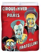 Poster Advertising The Fratellini Clowns Duvet Cover