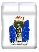 Poster: Democracy, C1940 Duvet Cover