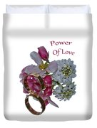 Power Of Love Duvet Cover
