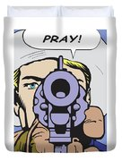 Pray Duvet Cover