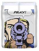 Pray Duvet Cover