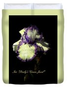 Presby's Crown Jewel Iris  Duvet Cover