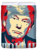 President Donald Trump Hope Poster 2 Duvet Cover
