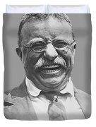 President Teddy Roosevelt Duvet Cover