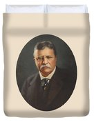 President Theodore Roosevelt - Rough Rider, Governor And President Duvet Cover