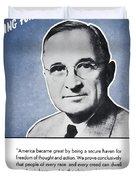 President Truman Speaking For America Duvet Cover