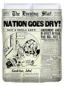 Prohibition Nation Goes Dry Duvet Cover
