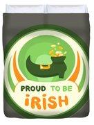 Proud To Be Irish Duvet Cover