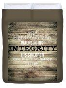 Proverbs 20 7 Duvet Cover