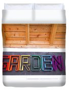 Rainbow Garden Sign Two Duvet Cover