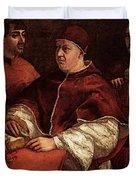 Raphael Pope Leo X With Cardinals Giulio De  Medici And Luigi De  Rossi Duvet Cover