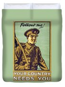 Recruitment Poster Follow Me Your Country Needs You Duvet Cover