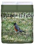 Resistance Is Futile Duvet Cover