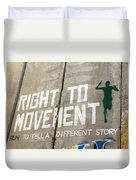 Right To Movement Duvet Cover
