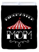 Birthday Circus Carnival Mom Party Apparel Duvet Cover