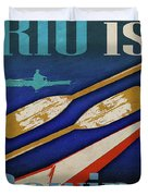 Rio Is Rowing Duvet Cover
