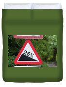 Road Sign Warning Of A 25 Percent Incline. Duvet Cover