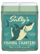 Salty's Fishing Charters Duvet Cover