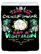 Save Cauliflower Eat Vegetarian Zombie Duvet Cover