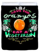 Save Oranges Eat Vegetarian Zombie Duvet Cover