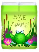Save The Swamp Twitchy The Frog Duvet Cover