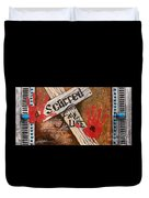 Scarred For Life Duvet Cover