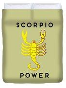 Scorpio Power Duvet Cover by Judy Hall-Folde