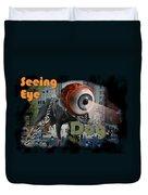 Seeing Eye Dog Duvet Cover