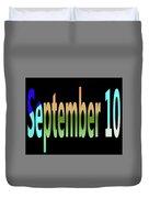 September 10 Duvet Cover