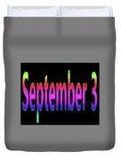 September 3 Duvet Cover