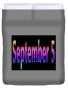 September 5 Duvet Cover