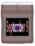 September 9 Duvet Cover