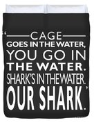 Sharks In The Water Duvet Cover