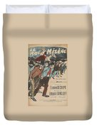 Sheet Music Le Roi Misere By Etienne Decrept And Leopold Gangloff, Performed By Mevisto Theophile Al Duvet Cover