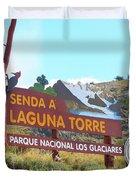 Trail Sign To Laguna Torre Duvet Cover