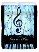 Sing The Blues Blue Duvet Cover