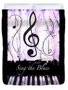 Sing The Blues Purple Duvet Cover