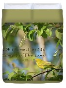 Sing To The Lord Duvet Cover