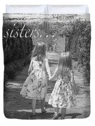 Sisters-black And White Duvet Cover