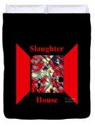 Slaughterhouse No. I Duvet Cover