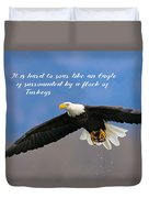 Soar Like An Eagle  If You Can Duvet Cover
