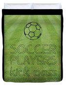 Soccer Players Kick Pass Poster Duvet Cover