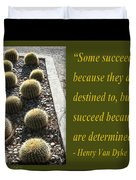 Some Succeed Because They Are Destined To Duvet Cover
