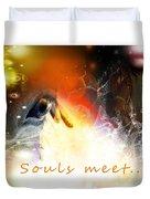 Souls Meet Duvet Cover