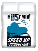 Speed Up Production - Ww2 Duvet Cover