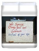 Squeezed Juice Sign Duvet Cover