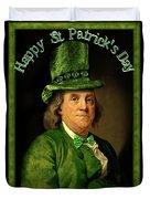 St Patrick's Day Ben Franklin Duvet Cover